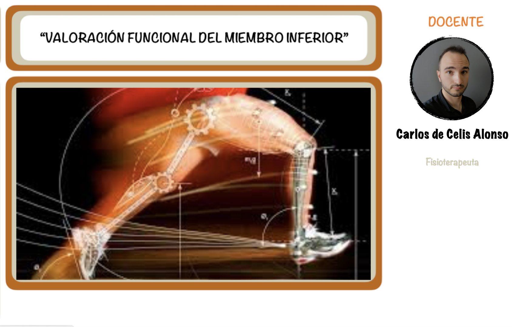 VALORACIÓN FUNCIONAL DEL MIEMBRO INFERIOR